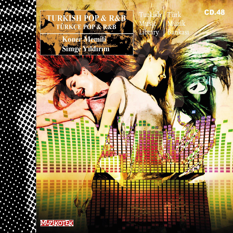 TÜRKÇE POP & R&B  (MUZ 48)