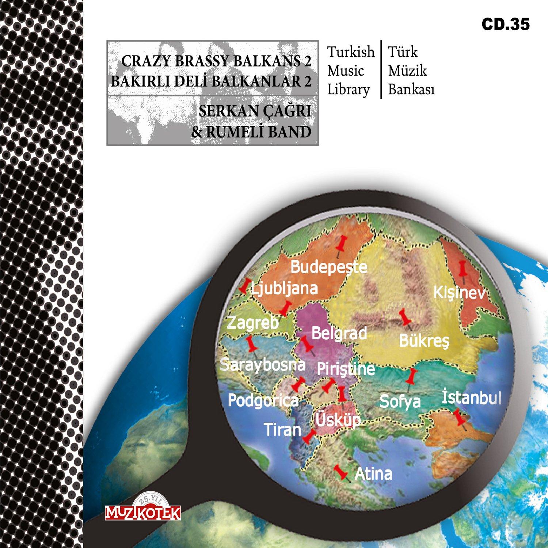 BAKIRLI DELİ BALKANLAR 2  (MUZ 35)