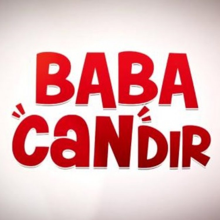 Laugh a Minute with Baba Candır!