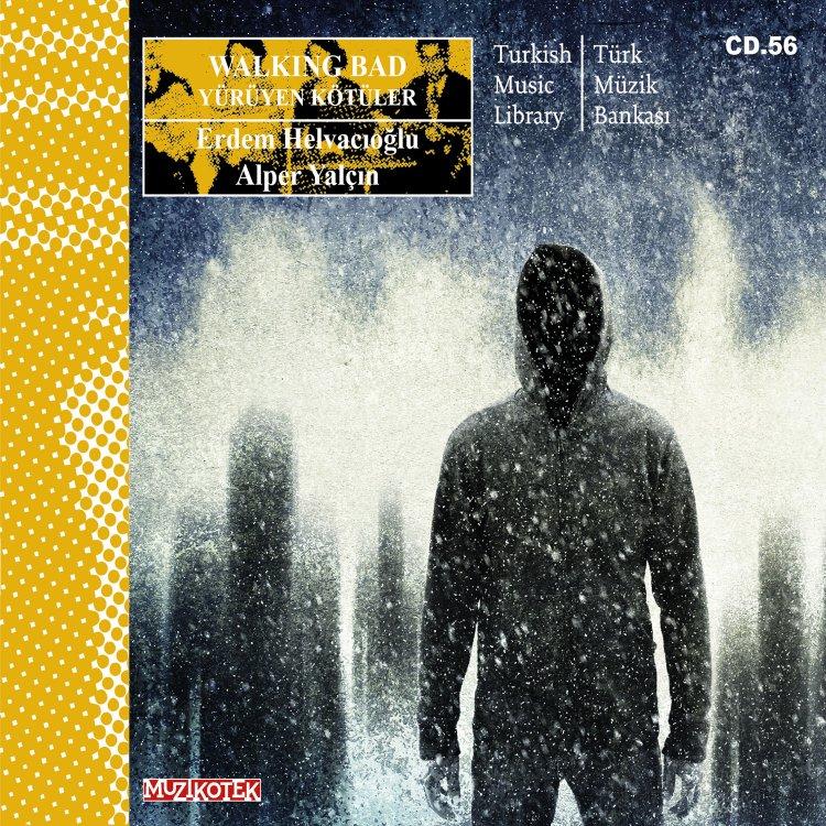 MUZ CD.56 Walking Bad / Yürüyen Kötüler Çıktı!