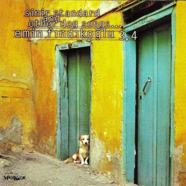 Emin Fındıkoğlu - Sinir Standard & Other Dog Songs