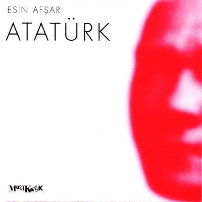 Esin Afşar - Atatürk