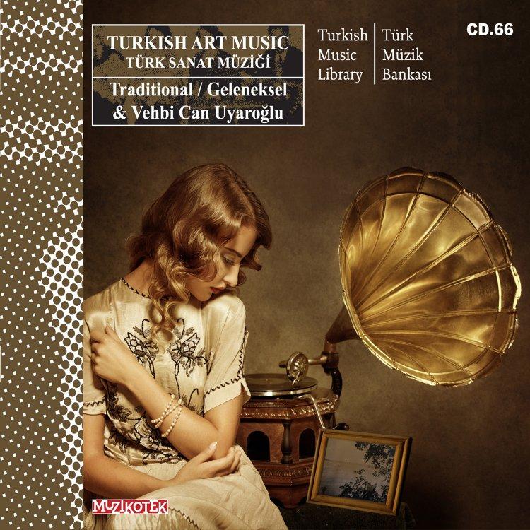 TURKISH ART MUSIC (MUZ 66)