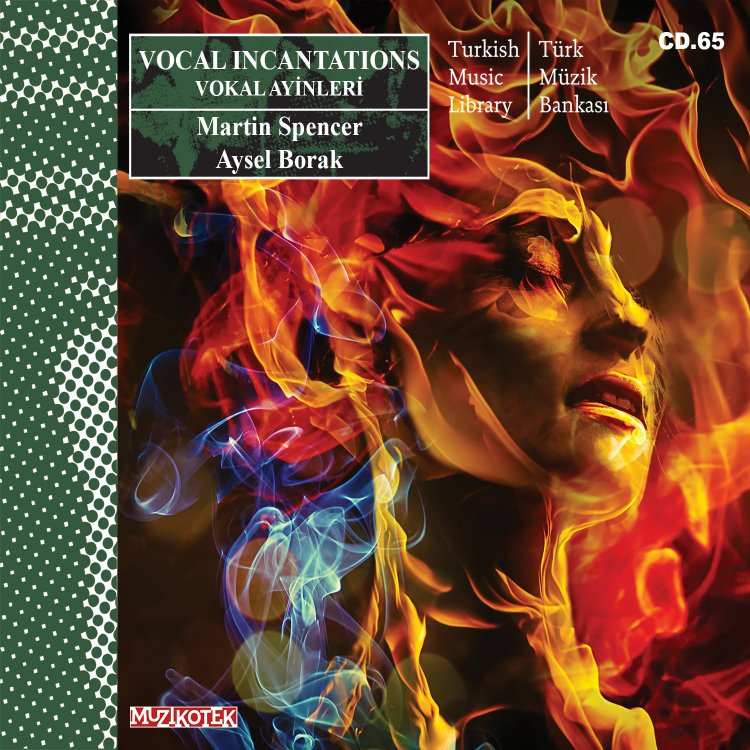 """MUZ065 Vocal Incantations / Vokal Ayinleri"" Sizlerle!"